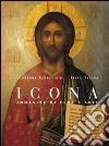 Icona. Immagine di fede e arte. Ediz. illustrata libro