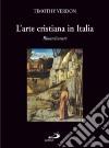 L'arte cristiana in Italia. Vol. 2: Rinascimento libro