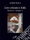 L'arte cristiana in Italia. Vol. 3: Età moderna e contemporanea libro