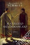 Il Vangelo secondo Pilato libro