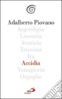 Accidia libro di Piovano Adalberto