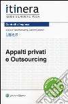 Appalti privati e outsourcing libro
