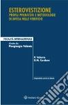 Esterovestizione. Profili probatori e metodologie di difesa nelle verifiche libro