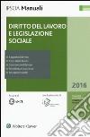 Diritto del lavoro e legislazione sociale. Con aggiornamento online libro