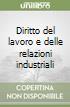 Diritto del lavoro e delle relazioni industriali libro