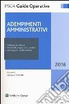 Adempimenti amministrativi. Con e-book libro