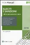 Illeciti e sanzioni. Il diritto sanzionatorio del lavoro libro di Rausei Pierluigi