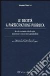 Società e partecipazione pubblica libro