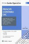 Principi contabili OIC. Con Contenuto digitale per download e accesso on line libro
