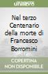 Nel terzo Centenario della morte di Francesco Borromini libro