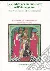 Le eredità normanno-sveve nell'età angioina. Persistenze e mutamenti nel Mezzogiorno. Atti delle 15e Giornate normanno-sveve (Bari, 22-25 ottobre 2002) libro