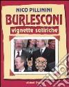 Burlesconi. Vignette satiriche libro