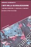 I miti della globalizzazione. «Guerra preventiva» e logica delle immunità libro