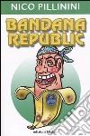 Bandana republic libro