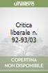 Critica liberale n. 92-93/03 libro