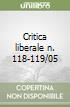 Critica liberale n. 118-119/05 libro