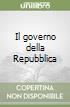 Il governo della Repubblica libro