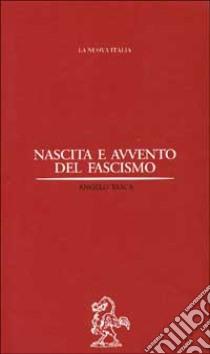 Nascita e avvento del fascismo libro di Tasca Angelo