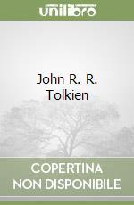 John R. R. Tolkien libro di Palusci Oriana