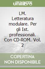 LM. Letteraura modulare. Per le Scuole (2) libro di Sambugar Marta - Salà Gabriella