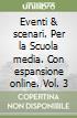 EVENTI & SCENARI 3 SET (VOL + ONLINE) libro