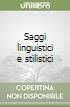 Saggi linguistici e stilistici libro