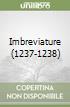 Imbreviature (1237-1238) libro