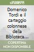 Domenico Tordi e il carteggio colonnese della Biblioteca nazionale di Firenze libro
