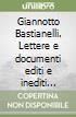 Giannotto Bastianelli. Lettere e documenti editi e inediti (1883-1915) libro