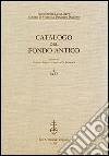 Fondazione Luigi Firpo. Centro di studi sul pensiero politico. Catalogo del fondo antico (1)