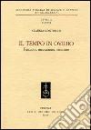 Il tempo in Ovidio. Funzioni, meccanismi, strutture libro