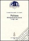 Pichiana. Bibliografia delle edizioni e degli studi