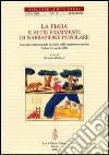 La fiaba e altri frammenti di narrazione popolare. Atti del Convegno internazionale di studi (Padova, 1-2 aprile 2004) libro