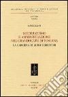 Moderatismo e amministrazione nel Granducato di Toscana. La carriera di Luigi Serristori libro