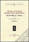 Nicola Ottokar storico del Medioevo. Da Pietroburgo a Firenze libro