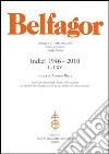 Belfagor. Indici 1946-2010 I-LXV libro