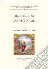 Architettura e identità locali (1) libro