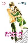 Hana-Kun, the one I love. Ediz. italiana. Vol. 10 libro