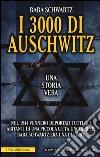 I 3000 di Auschwitz libro