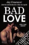 Bad love libro