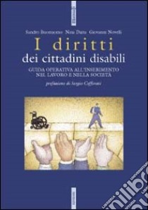 I diritti dei cittadini disabili libro di Buonomo Sandro - Daita Nina - Novelli Giovanni