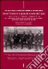 Un territorio e la grande storia del '900. Cento anni della Camera del lavoro di Reggio Emilia (1) libro