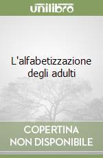 L'alfabetizzazione degli adulti