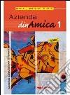 Azienda Dinamica (1). Per il Biennio libro
