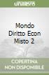 MONDO DIRITTO ECON MISTO 2 libro