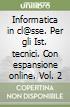 INFORMATICA IN CL@SSE - EDIZIONE MISTA (2) libro