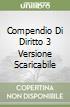 COMPENDIO DI DIRITTO 3 VERSIONE SCARICABILE libro