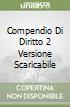 COMPENDIO DI DIRITTO 2 VERSIONE SCARICABILE libro