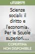 SCIENZE SOCIALI 1 SET (VOL + ONLINE) libro