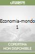 ECONOMIA-MONDO 1 libro